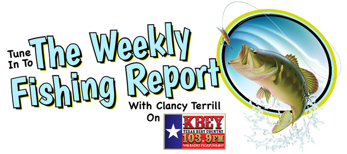 Clancy Terrill KBEY fishing report