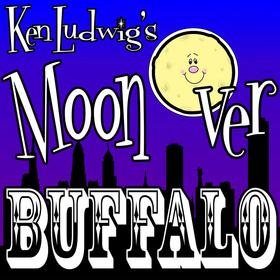 'Ken Ludwig's Moon Over Buffalo'