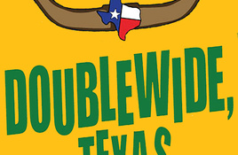 Hill Country Community Theatre Casting for 'Doublewide, Texas'