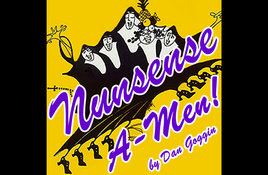 Open auditions for 'Nunsense A-Men' musical Aug. 2-3
