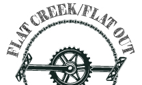 Flat Creek/Flat Out