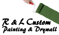 R & L Custom Painting and Drywall