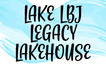 Lake LBJ Legacy Lakehouse